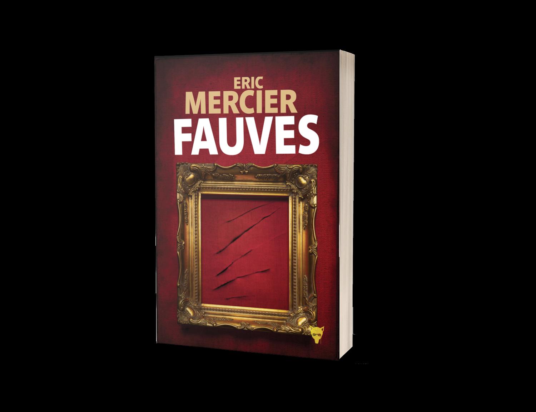 Coup de foudre : Fauves, d'Eric Mercier aux Éditions de La Martinière