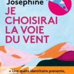 Coup de foudre : Je choisirai la voie du vent, Régine Joséphine